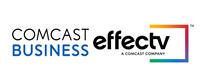 Comcast Business and Effectv