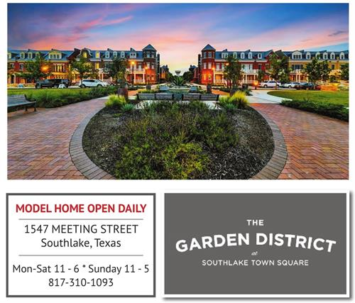 Garden District Brownstones in Southlake's Town Square Open Daily