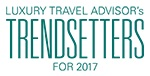 Luxury Travel Advisor Trendsetter in 2017