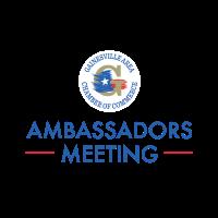 Ambassador Meeting & Luncheon