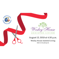 Ribbon Cutting - Wesley House - Assisted Living
