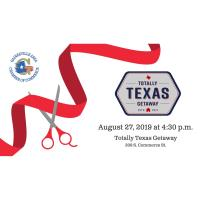 Ribbon Cutting - Totally Texas Getaway