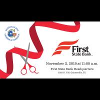 Ribbon Cutting - First State Bank