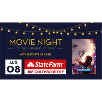 Movie Night At The  Farmers Market - Jim Goldsworthy, State Farm Insurance