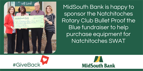Gallery Image MidSouth_Bank_Natchitoches_Rotary_Bullet_Proof_the_Blue-FTL.png