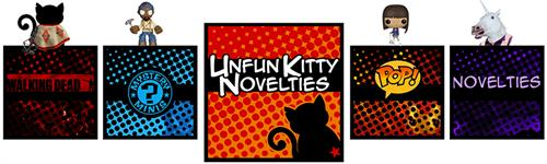 Unfun Kitty Novelties : Purveyors of pop culture collectibles and oddball novelties!
