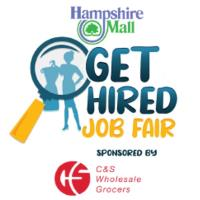 Hampshire Mall to Host Get Hired Job Fair Event Sponsored by C&S Whole Grocers
