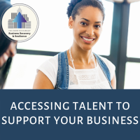 Accessing Talent to Support Your Business