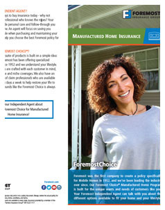 Manufactured homes are typically ACV, lets talk for a better understanding of what you want to insure.