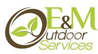 E&M Outdoor Services