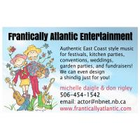 Frantically Atlantic Entertainment - Fredericton