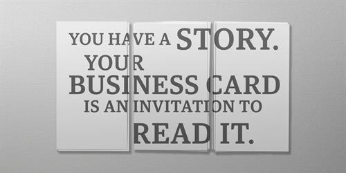 Tell your story; start it with your business card!