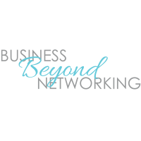Business Beyond Networking | Networking: Having the Conversation from Entrance to Exit