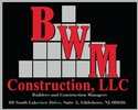 BWM Construction, LLC.