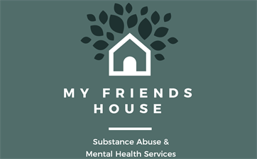 My Friends House Substance Abuse and Mental Health Services