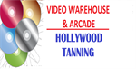Video Warehouse & Arcade - Hollywood Tanning