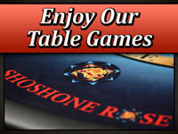 Enjoy Our Table Games