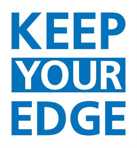 Keep Your Egde