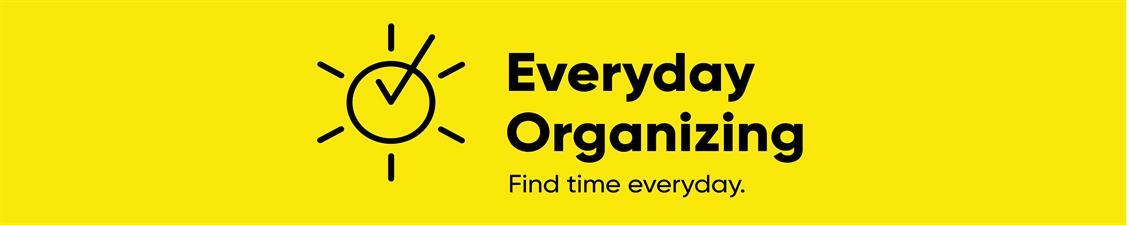 Everyday Organizing