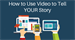 How to Use Video to Tell YOUR Nonprofit's Story