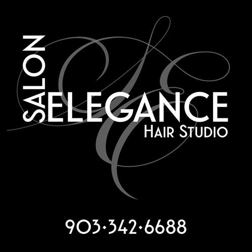 SALON ELEGANCE HAIR STUDIO 209 E. Elm St. Winnsboro, TX 903-342-6688 by Appointments