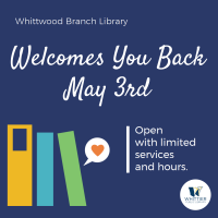 Whittwood Branch Library Now Open!