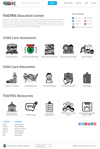 The TOOTRiS Education Center serves as a database for parents, providers, and employers to find Child Care assistance, education and training, and TOOTRiS resources.