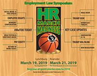 Gentry Locke's 2019 Employment Law Symposium: HR March Madness!