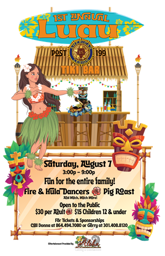 Logo/Poster for the 1st Annual American Legion Post 199 Luau event