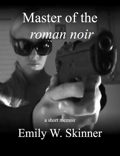 Master of the Roman Noir - A short memoir - Working w/Florida Pulp Legend Harry Whittington