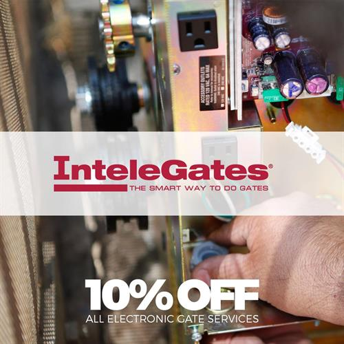 InteleGates® offer 10% off all service calls.