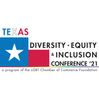 Texas Diversity Equity & Inclusion Conference 2021