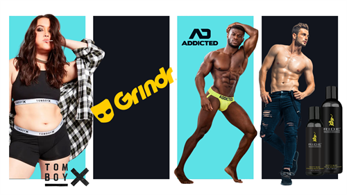 Participating Brands TomBoy X, Grindr, ADDICTED, & RIDE BODYWORX