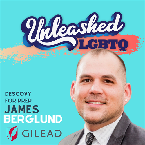 Q&A with James Berglund Descovy for PrEP (Gilead Sciences)