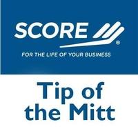 Tip of the Mitt SCORE Chapter 0622