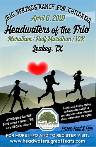 Registration and fundraising is underway for our 2019 Headwaters of the Frio Marathon/Half Marathon/10K