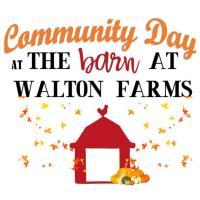 Community Day at The Barn At Walton Farms 2020