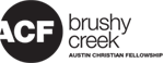Austin Christian Fellowship|Brushy Creek