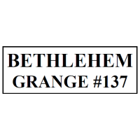 Bethlehem Grange #137 is Holding its 2cd Monthly Meeting!