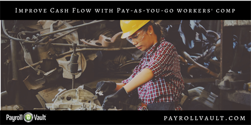 Free up cash flow with our Pay as You Go Workers Comp.
