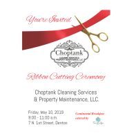 Choptank Cleaning Services & Property Maintenance, LLC Ribbon Cutting Grand Opening