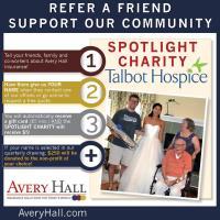 Avery Hall Cares Referral Program Spotlights Talbot Hospice