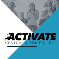POSTPONED: Activate: Central's Mini Fit Fest