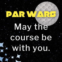 2021 Golf Scramble - Par Wars: May the Course be with You