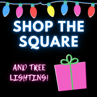 A Very Merry Shop the Square & Tree Lighting
