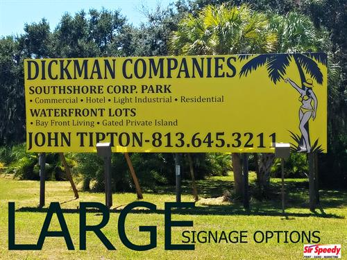 Large signage for all your needs! 813-623-5478