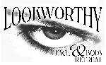 Lookworthy Face & Body Retreat, LLC