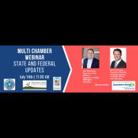 Multi-Chamber Webinar- State and Federal Update