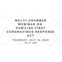 Multi-Chamber Webinar- Families First Coronavirus Response Act