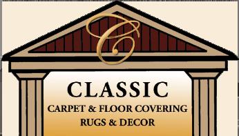 Classic Carpet & Floor Covering, Inc.